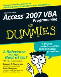Access 2007 VBA Programming For Dummies - Joseph C. Stockman & Alan Simpson