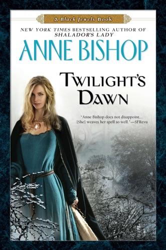 Anne Bishop - Twilight's Dawn