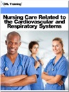 Nursing Care Related To The Cardiovascular And Respiratory Systems