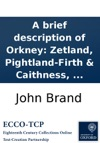 A Brief Description Of Orkney Zetland Pightland-Firth  Caithness
