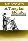 Shibboleth A Templar Monitor