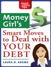 Money Girls Smart Moves To Deal With Your Debt