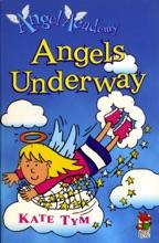 Angel Academy - Angels Underway