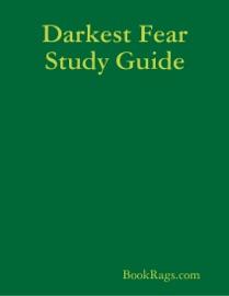 DARKEST FEAR STUDY GUIDE