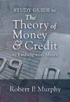 Study Guide To The Theory Of Money And Credit