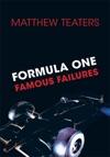 Formula One Famous Failures