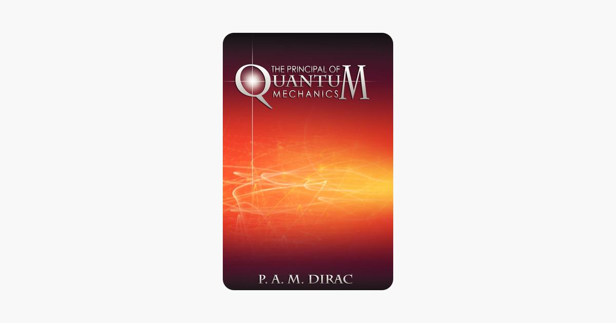 The Principles of Quantum Mechanics - P. A. M. Dirac