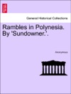 Rambles In Polynesia By Sundowner