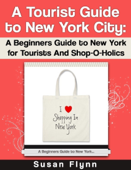 A Tourist Guide to New York City
