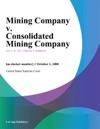 Mining Company V Consolidated Mining Company
