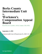 Berks County Intermediate Unit V. Workmens Compensation Appeal Board (Rucker)