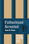 Fatherhood Arrested