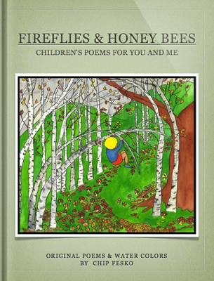 Fireflies & Honey Bees - Chip Fesko book