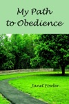 My Path To Obedience