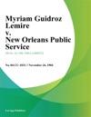 Myriam Guidroz Lemire V New Orleans Public Service