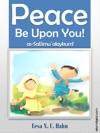 Muslim Childrens Books Peace Be Upon You  Islamic Greetings Series