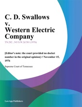 C. D. Swallows V. Western Electric Company