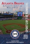 Atlanta Braves An Interactive Guide To The World Of Sports