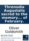 Threnodia Augustalis Sacred To The Memory Of Her Late Royal Highness The Princess Dowager Of Wales Spoken And Sung In The Great Room At Soho-Square On Thursday The 20th Of February