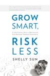 Grow Smart Risk Less