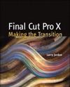 Final Cut Pro X Making The Transition