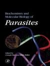 Biochemistry And Molecular Biology Of Parasites