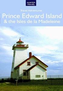 Prince Edward Island & the Isles de la Madeleine