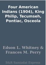 Four American Indians (1904), King Philip, Tecumseh, Pontiac, Osceola
