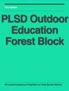 PLSD Outdoor Education Forest Block