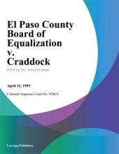 El Paso County Board Of Equalization V. Craddock