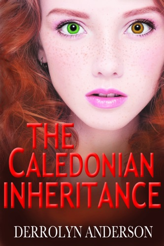 The Caledonian Inheritance - Derrolyn Anderson - Derrolyn Anderson