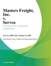 Masters Freight, Inc. V. Servco, Inc.