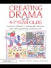 Creating Drama With 4-7 Year Olds