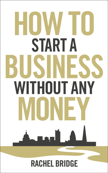 How To Start a Business without Any Money
