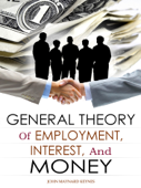 The General Theory of Employment, Interest, and Money Book Cover