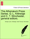 The Athenum Press Series G L Kittredge And C T Winchester General Editors