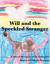 Will And The Speckled Stranger