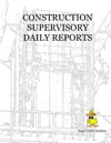 Construction Supervisory Daily Reports