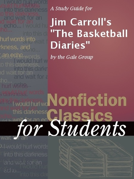 "A Study Guide for Jim Carroll's ""The Basketball Diaries"""