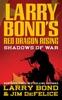Larry Bond's Red Dragon Rising: Shadows of War