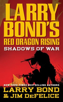 Larry Bond's Red Dragon Rising: Shadows of War image
