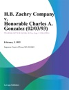 HB Zachry Company V Honorable Charles A Gonzalez