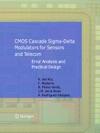CMOS Cascade Sigma-Delta Modulators For Sensors And Telecom