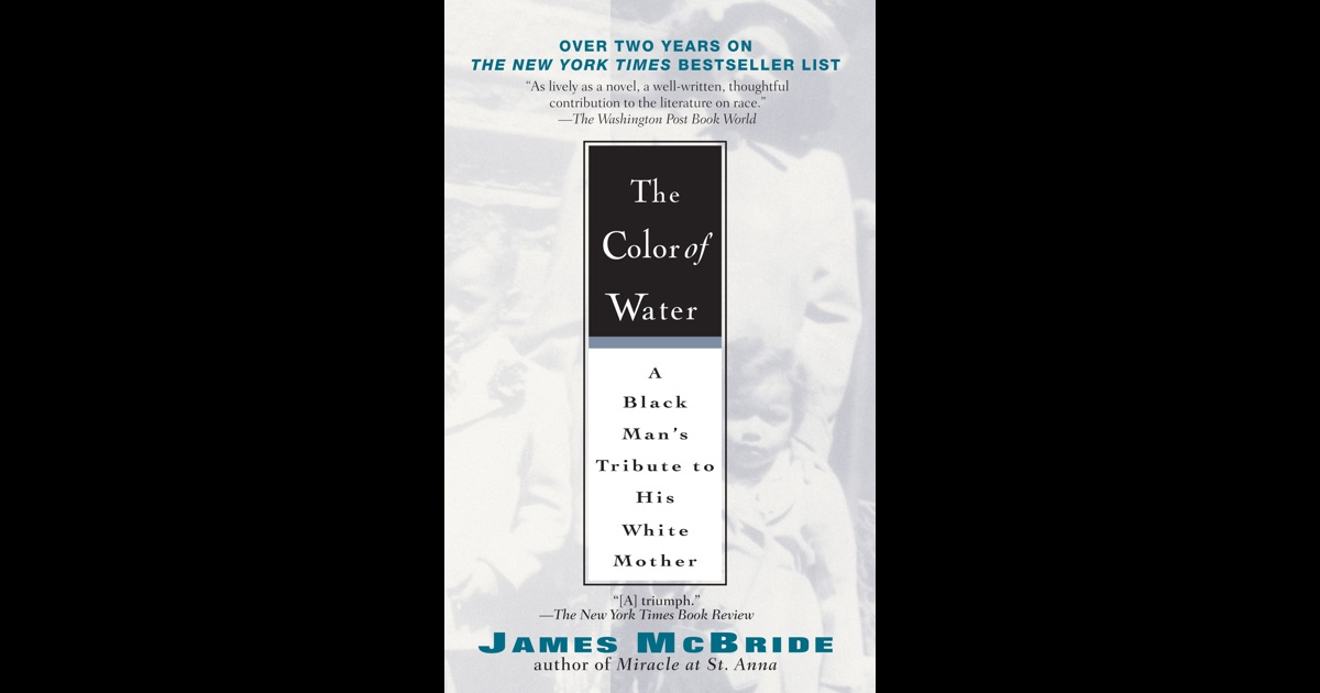 The Color Of Water By James Mcbride On Ibooks The Color Of Water Book