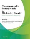Commonwealth Pennsylvania V Michael J Blewitt