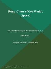 Remy `Center of Golf World' (Sports)
