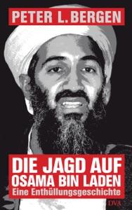 Die Jagd auf Osama Bin Laden von Peter L. Bergen Buch-Cover