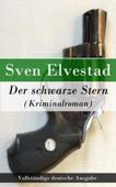 Der schwarze Stern (Kriminalroman) - Vollständige deutsche Ausgabe