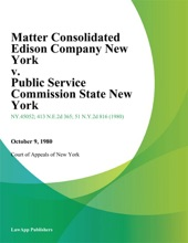 Matter Consolidated Edison Company New York v. Public Service Commission State New York
