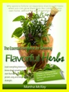 The Essential Handbook For Growing Flavorful Herbs